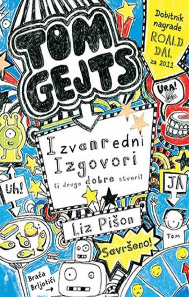 Izvanredni izgovori (i druge dobre stvari) - Tom Gejts - Liz Pišon
