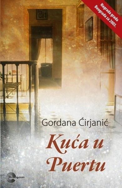 Kuća u Puertu - Gordana Ćirjanić