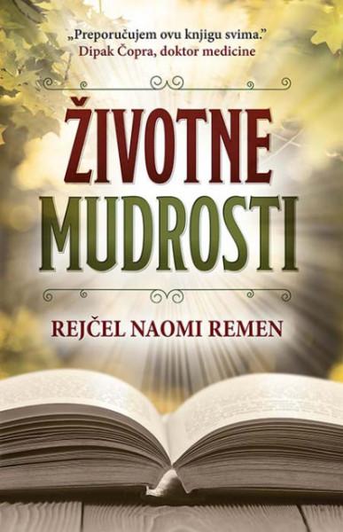 Životne mudrosti - Rejčel Naomi Remen