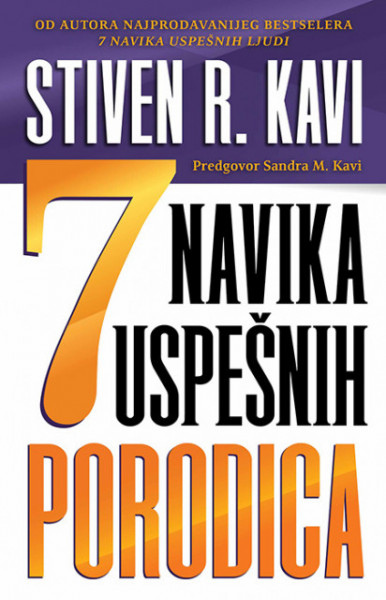 7 navika uspešnih porodica - Stiven R.Kavi