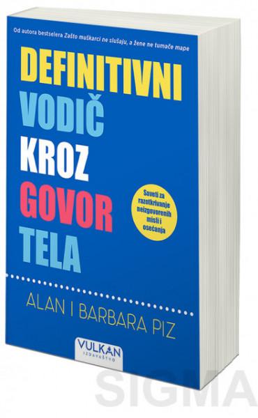 Definitivni vodič kroz govor tela - Alan Piz i Barbara Piz