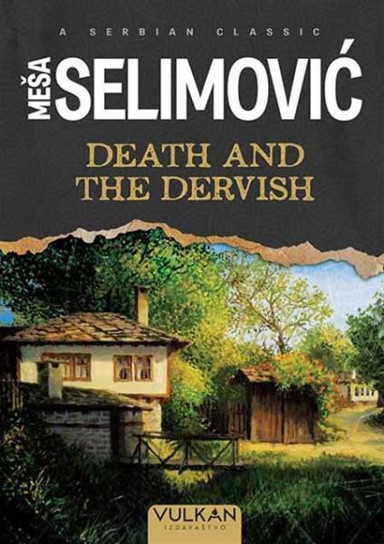 Dervish and the death - Meša Selimović