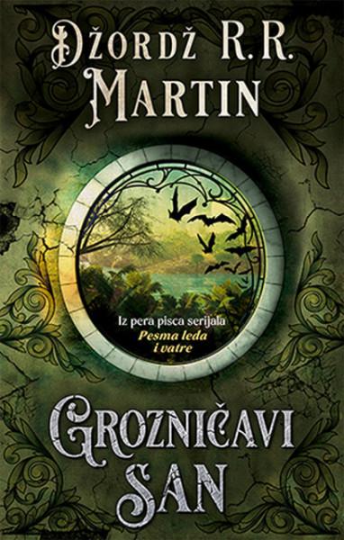 Grozničavi san - Džordž R. R. Martin