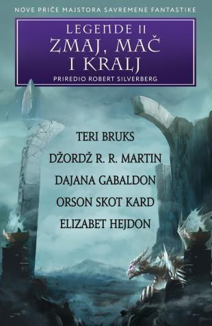 Legende II - Zmaj, mač i kralj - Grupa autora