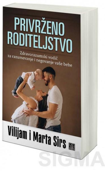 Privrženo roditeljstvo - Vilijam i Marta Sirs