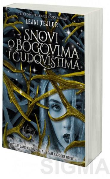 Snovi o bogovima i čudovištima - Lejni Tejlor