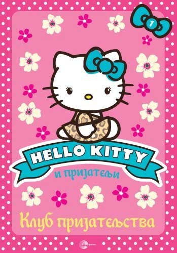Hello Kitty 1: Klub prijateljstva - Linda Čepman, Mišel Mizra