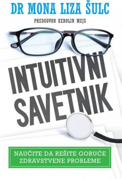 Intuitivni savetnik - Dr Mona Liza Šulc