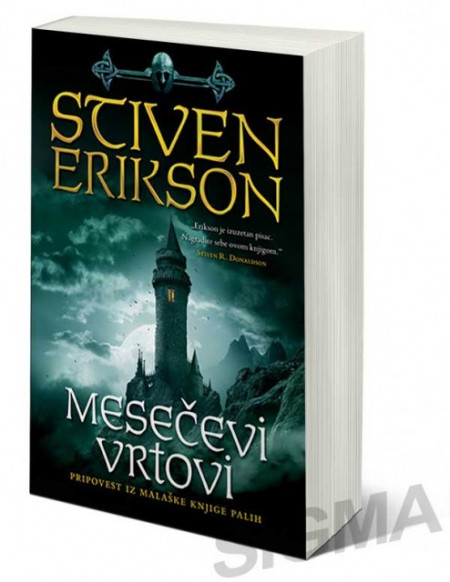 Mesečevi vrtovi - Pripovest iz Malaške knjige palih - Stiven Erikson