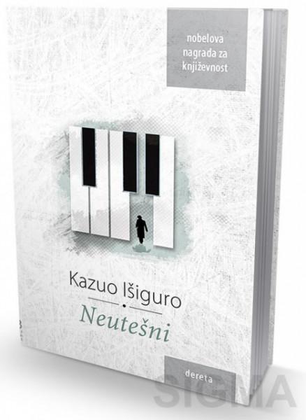 Neutešni - Kazuo Išiguro