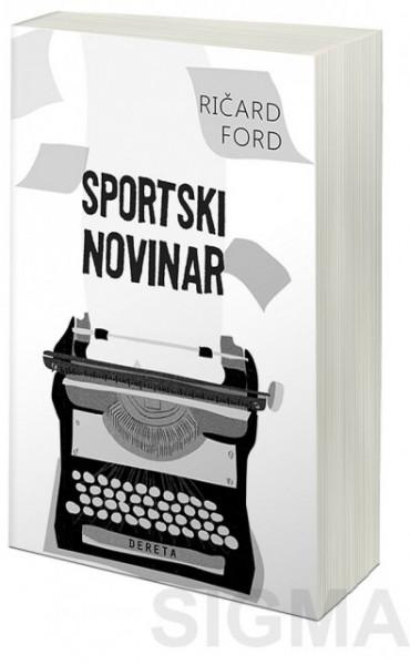 Sportski novinar - Ričard Ford
