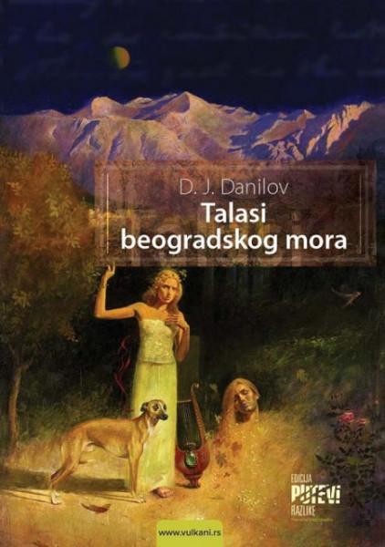 Talasi beogradskog mora - Dragan Jovanović Danilov