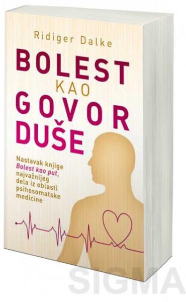 Bolest kao govor duše - Ridiger Dalke