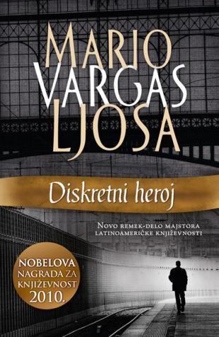 Diskretni heroj - Mario Vargas Ljosa