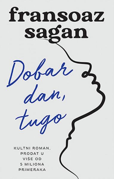 Dobar dan, tugo - Fransoaz Sagan