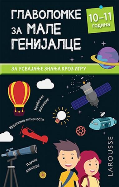 Glavolomke za male genijalce: 10-11 - Kolin Kreton, Remi Legliz