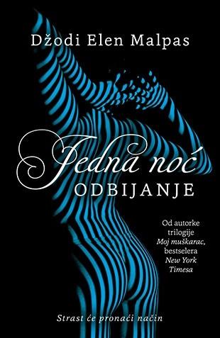 Jedna noć - Odbijanje - Džodi Elen Malpas