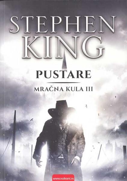 Mračna kula 3 - Pustare - Stiven King