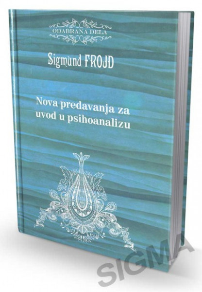Nova predavanja za uvod u psihoanalizu - Sigmund Frojd