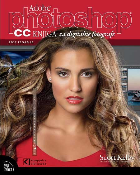 Slika Photoshop CC knjiga za digitalne fotografe - Scott Kelby