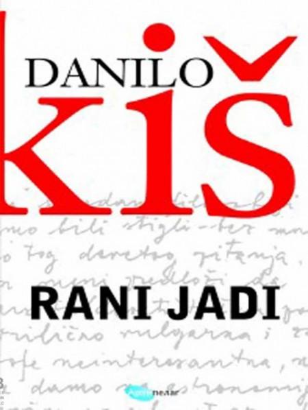Rani jadi - Danilo Kiš