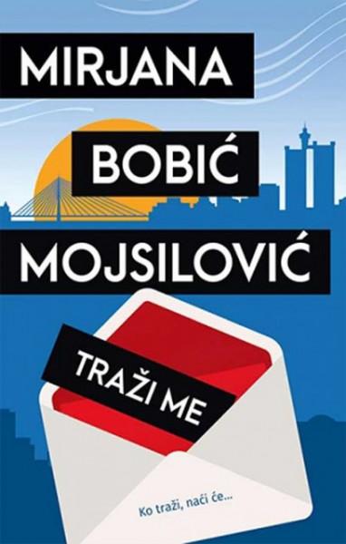 Traži me - Mirjana Bobić Mojsilović