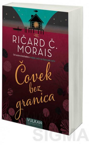 Čovek bez granica - Ričard Č. Morais