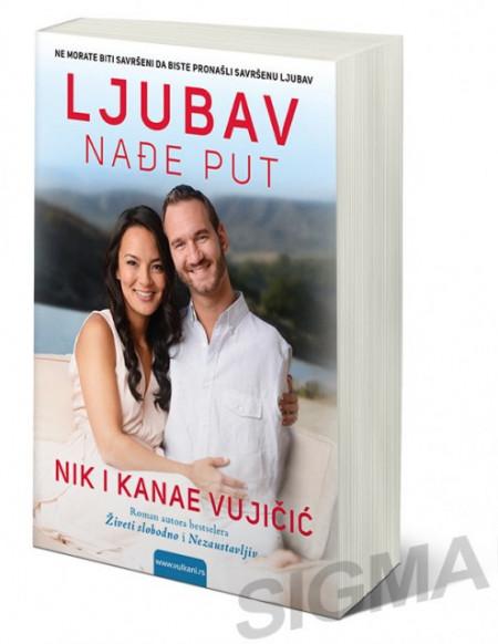 Ljubav nađe put - Nik Vujičić