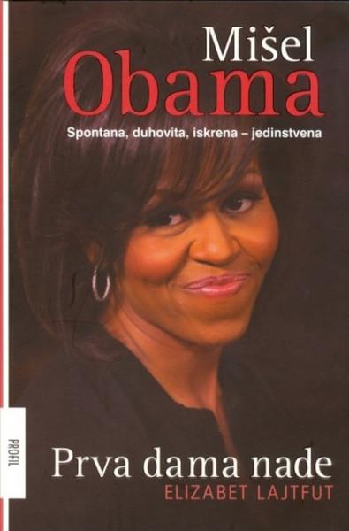 Mišel Obama - prva dama nade - Elizabet Lajtfut