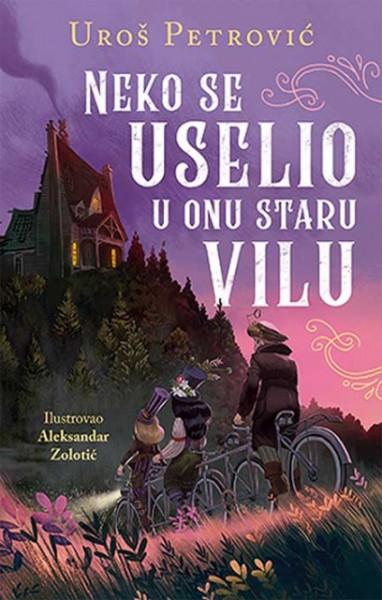 Neko se uselio u onu staru vilu - Uroš Petrović