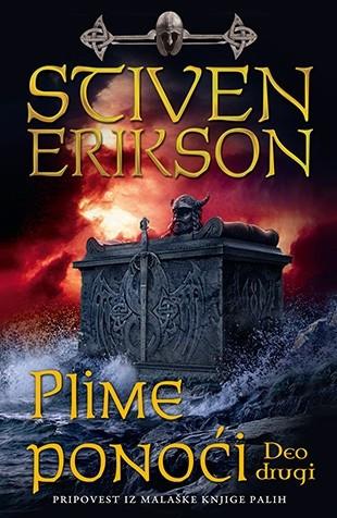 Plime ponoći - deo drugi - Stiven Erikson