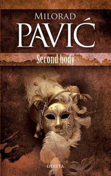 Second body - Milorad Pavić