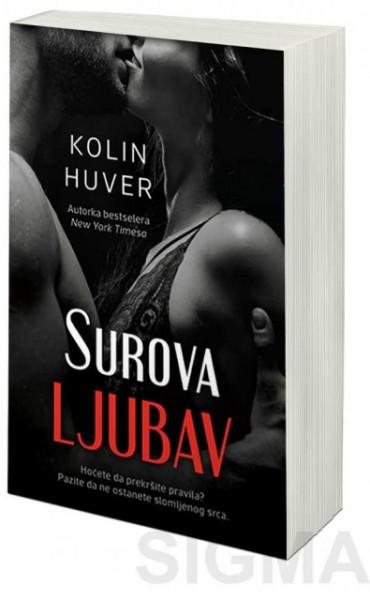 Surova ljubav - Kolin Huver