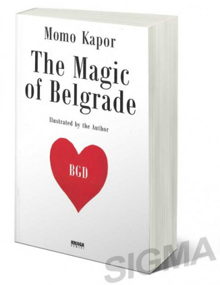 The magic of Belgrade - Momo Kapor