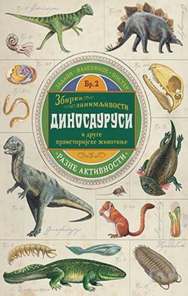Zbirka zanimljivosti - Dinosaurusi - Poli Čizman