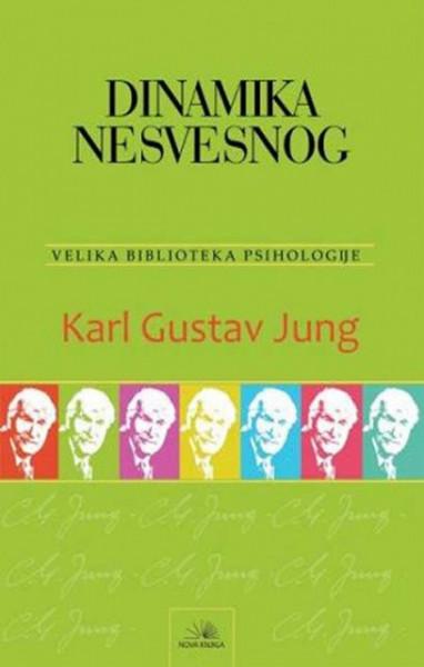 Dinamika nesvesnog - Karl Gustav Jung