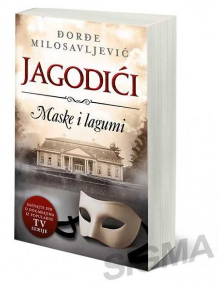 Jagodići - Maske i lagumi - Đorđe Milosavljević