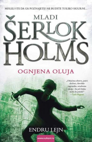 Mladi Šerlok Holms: Ognjena oluja - Endru Lejn