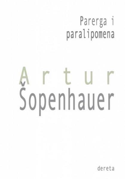 Parerga i paralipomena - Artur Šopenhauer