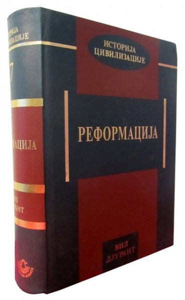 Reformacija - Vil Djurant - Istorija civilizacije