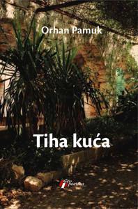Slika Tiha kuća - Orhan Pamuk