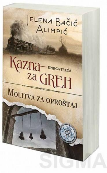 Trilogija Kazna za greh - Jelena Bačić Alimpić