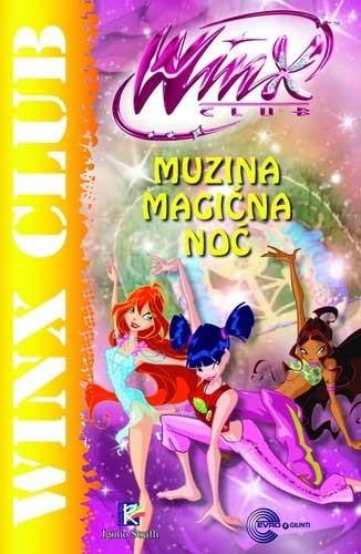 Winx - Muzina magična noć - Gabrijela Santini