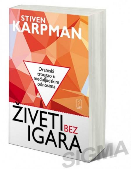Živeti bez igara - Stiven Karpman