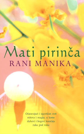 Mati pirinča - Rani Manika
