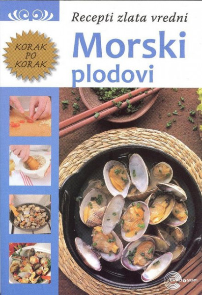 Morski plodovi - Recepti zlata vredni