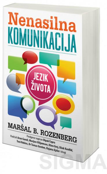 Nenasilna komunikacija - Maršal B. Rozenberg