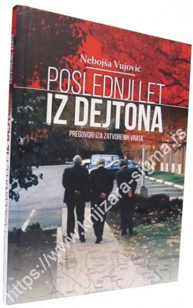 Poslednji let iz Dejtona - Nebojša Vujović