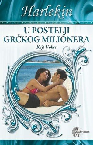 U postelji grčkog milionera - Kejt Voker