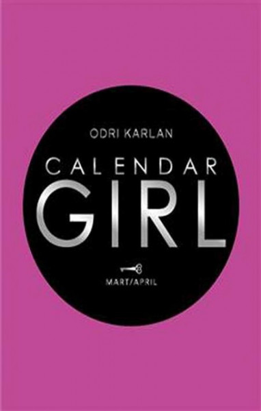 Slika Calendar girl: Mart/April - Odri Karlan